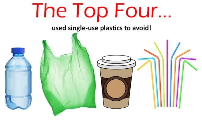The top four used single-use plastics to avoid