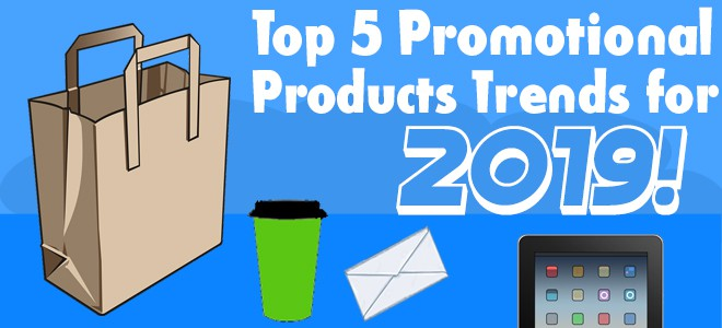 Top 5 promotional products trends for 2019